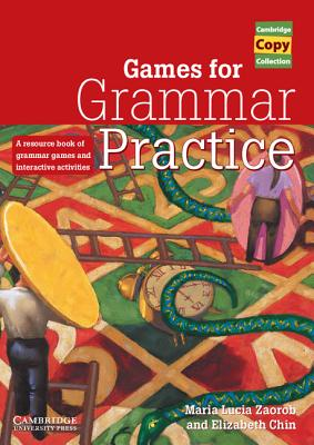 Image for Games for Grammar Practice  A Resource Book of Grammar Games and Interactive Activities