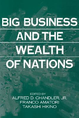 Image for Big Business and the Wealth of Nations
