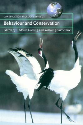Behaviour and Conservation (Conservation Biology)