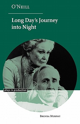 Long Day's Journey Into Night, BRENDA MURPHY