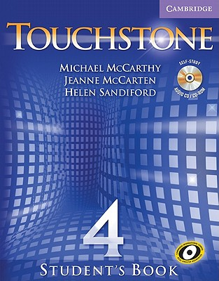 Touchstone Level 4 Student's Book with Audio CD/CD-ROM (Touchstones), McCarthy, Michael; McCarten, Jeanne; Sandiford, Helen