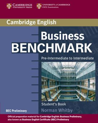 Image for Business Benchmark Pre-Intermediate to Intermediate Student's Book BEC Preliminary Edition