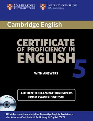 Image for Cambridge Certificate of Proficiency in English 5 Self Study Pack  Examination Papers from University of Cambridge ESOL Examinations