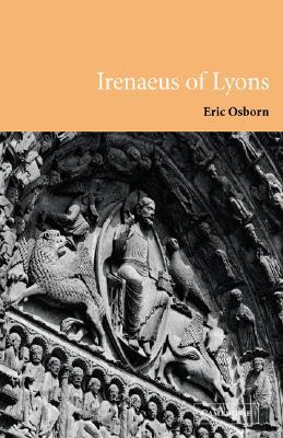 Irenaeus of Lyons, ERIC OSBORN