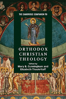 Image for The Cambridge Companion to Orthodox Christian Theology (Cambridge Companions to Religion)