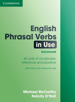Image for English Phrasal Verbs in Use: Advanced