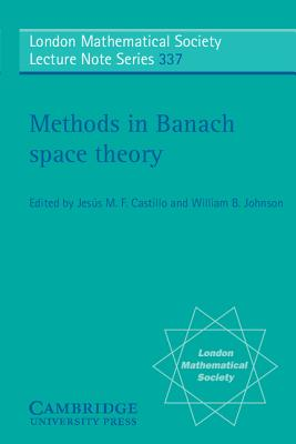 Image for Methods in Banach Space Theory (London Mathematical Society Lecture Note Series (Series Number 337))