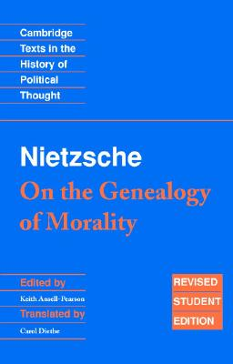 Image for Nietzsche: 'On the Genealogy of Morality' and Other Writings: Revised Student Edition (Cambridge Texts in the History of Political Thought)