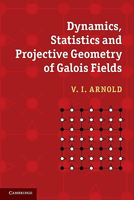 Image for Dynamics, Statistics And Projective Geometry Of Ga