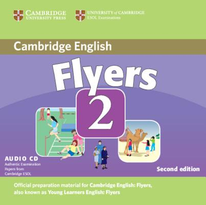 Image for Cambridge Young Learners English Tests Flyers 2 Audio CD  Examination Papers from the University of Cambridge ESOL Examinations.  Examination Papers from the University of Cambridge ESOL Examinations