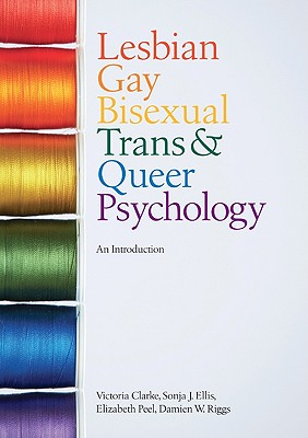 Image for Lesbian, Gay, Bisexual, Trans and Queer Psychology: An Introduction