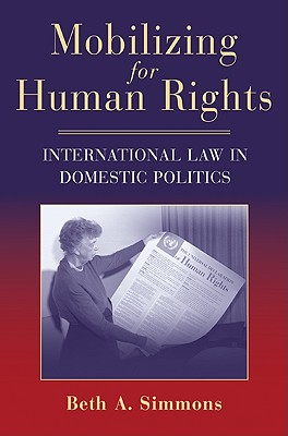 Image for Mobilizing for Human Rights: International Law in Domestic Politics
