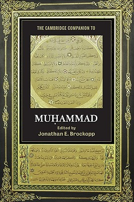 Image for The Cambridge Companion to Muhammad (Cambridge Companions to Religion)