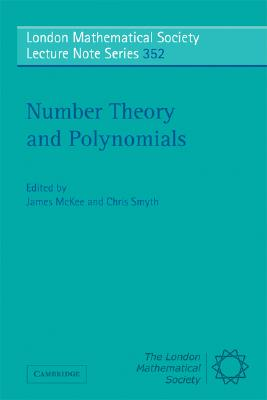 Number Theory and Polynomials (London Mathematical Society Lecture Note Series)