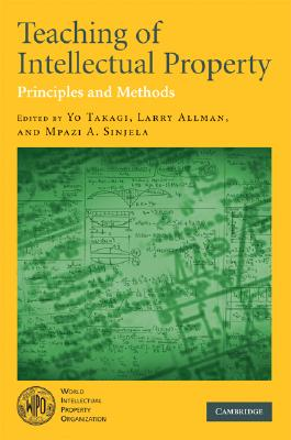 Teaching of Intellectual Property: Principles and Methods