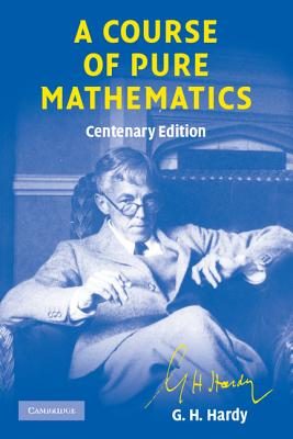 Image for A Course of Pure Mathematics Centenary edition (Cambridge Mathematical Library)
