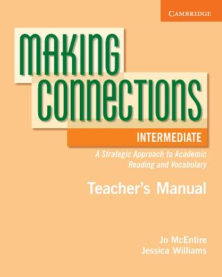 Image for Making Connections Intermediate Teacher's Manual  A Strategic Approach to Academic Reading.  A Strategic Approach to Academic Reading and Vocabulary