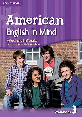 American English in Mind Level 3 Workbook, Puchta, Herbert; Stranks, Jeff