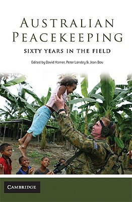 Image for Australian Peacekeeping: Sixty Years in the Field