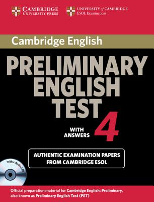 Image for Cambridge Preliminary English Test 4 Self-study Pack  Examination Papers from the University of Cambridge ESOL Examinations.  Examination Papers from the University of Cambridge ESOL Examinations