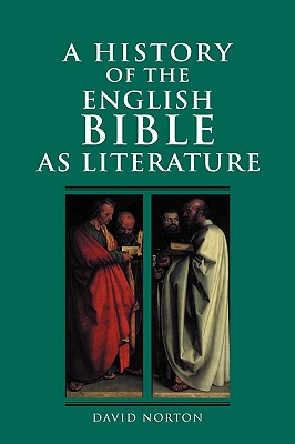 Image for A History of the English Bible as Literature (A History of the Bible as Literature)
