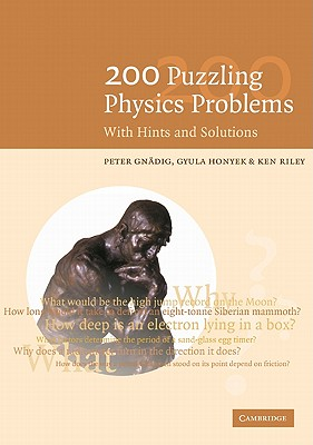 Image for 200 Puzzling Physics Problems: With Hints and Solutions