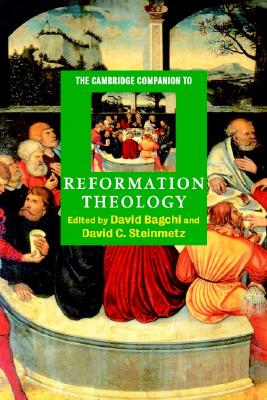 Image for The Cambridge Companion to Reformation Theology (Cambridge Companions to Religion)
