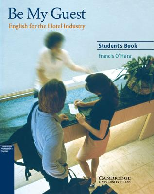 Image for Be My Guest Student's Book: English for the Hotel Industry