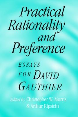 Image for Practical Rationality and Preference: Essays for David Gauthier