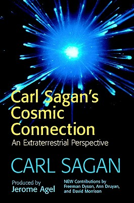 The Cosmic Connection: An Extraterrestrial Perspective, Sagan, Carl