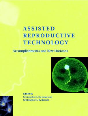 Image for Assisted Reproductive Technology: Accomplishments and New Horizons