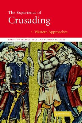 1: The Experience of Crusading (The Experience of Crusading 2 Volume Hardback Set) (Volume 1)