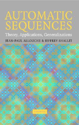 Image for Automatic Sequences: Theory, Applications, Generalizations