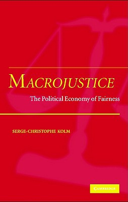 Image for Macrojustice: The Political Economy of Fairness