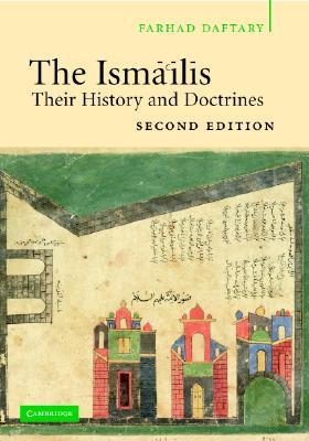 The Isma'ilis: Their History and Doctrines, Daftary, Farhad