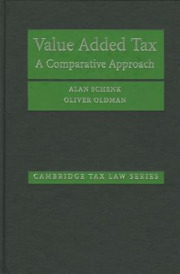 Image for Value Added Tax: A Comparative Approach (Cambridge Tax Law Series)