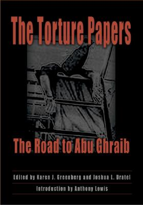 Image for The Torture Papers: The Road to Abu Ghraib