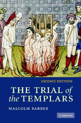 The Trial of the Templars, Barber, Malcolm