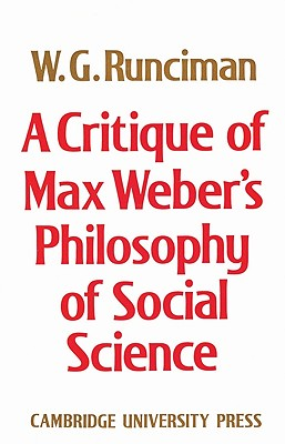 Image for A Critique of Max Weber's Philosophy of Social Science