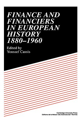 Image for Finance and Financiers in European History 1880-1960