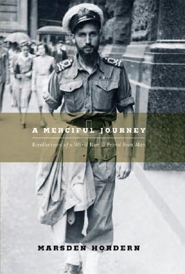 Image for A Merciful Journey: Recollections of a World War II Patrol Boat Man