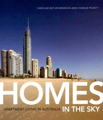Image for Homes in the Sky: The Story of Apartments in Australia