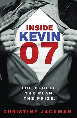 Image for Inside Kevin 07: The People. The Plan. The Prize.