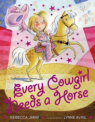 Image for Every Cowgirl Needs a Horse