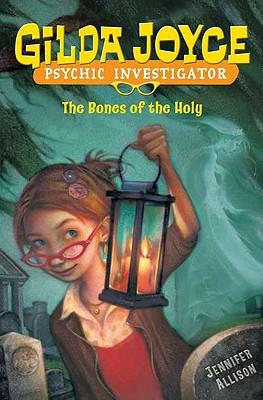 Image for Bones of the Holy (Gilda Joyce)