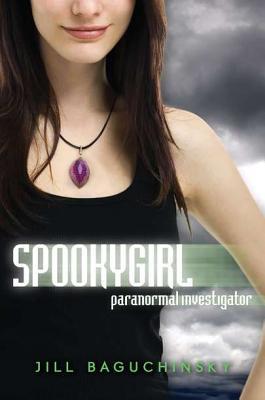 Spookygirl, Jill Baguchinsky