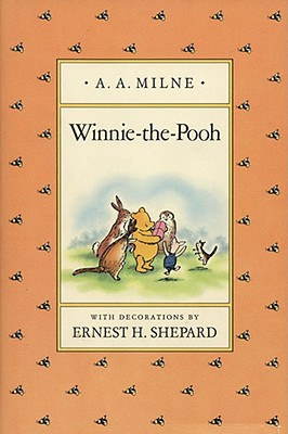 Winnie-the-Pooh (Pooh Original Edition), A. A.  MILNE