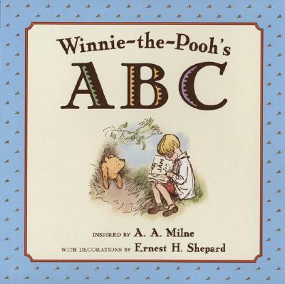 Winnie-The-Pooh's ABC  Book, A. A. Milne
