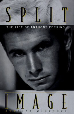 Image for Split Image: the Life of Anthony Perkins