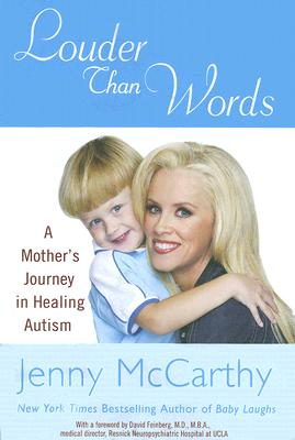 Image for Louder Than Words: A Mother's Journey in Healing Autism